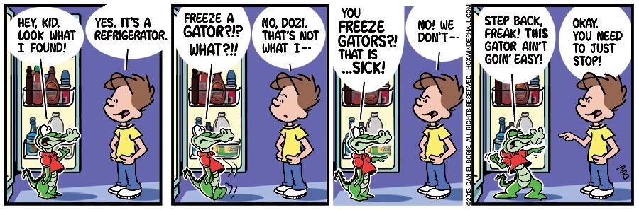 Gator freezer.